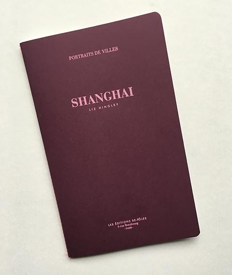 Shanghai par Liz Hingley